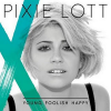Pixie Lott lanza nuevo single 'What Do You Take Me For'