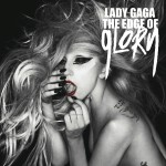 Lady Gaga estrena nuevo tema promocional: 'The Edge Of Glory'