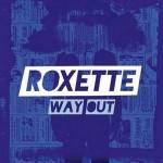 Roxette estrena el video de 'Way Out', tercer single de su último álbum