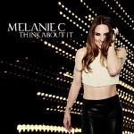 Melanie C lanza nuevo video de su single 'Think It About It'