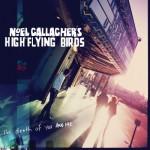 Noel Gallagher presenta el video de su nuevo single 'The Death Of You And Me'