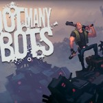 Ubisoft anuncia «Shoot many Robots» para Pc, Xbox 360 y Ps3
