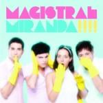 Miranda! lanza su nuevo álbum 'Magistral'