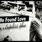 Rihanna publica el videoclip de «We Found Love»