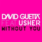 David Guetta estrena el video de 'Without You' junto a Usher