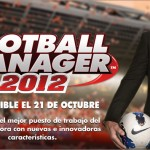 """""""Football Manager 2012"""" llegará a Pc y Mac en octubre"""