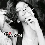 Rihanna lanza su nuevo single 'You Da One'