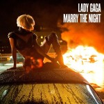 Lady Gaga estrena el video de 'Marry The Night'