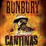Ya está a la venta 'Licenciado Cantinas' el nuevo disco de Bunbury