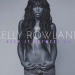 Kelly Rowland estrena el video de 'Keep It Between Us'