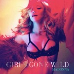 Madonna estrena su nuevo single 'Girl Gone Wild'