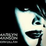 Marilyn Manson lanzará en mayo 'Born Villain'