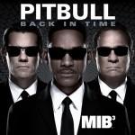 Pitbull estrena 'Back In Time', tema principal de 'Men In Black 3'