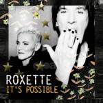 Roxette lanza 'It's Possible', primer single de su nuevo álbum
