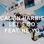 Calvin Harris y Ne-Yo estrenan el video de 'Let's Go'