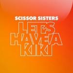 Scissor Sisters estrenan nueva canción, 'Let's Have A Kiki'