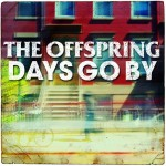 The Offspring publican 'Days Go By' primer vídeo de su último album