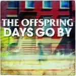 The Offspring publican 'Days Go By' primer vídeo de su último album