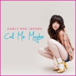 3, 2  1: Carly Rae Jepsen y el fenmeno &#8216;Call Me Maybe&#8217; con todos sus vdeos