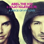 Abel The Kid y Julio Iglesias Jr. publican nuevo single junto a Snoop Dogg
