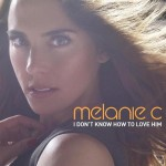 Melanie C estrena su nuevo single 'I Don't Know How To Love Him'
