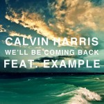 Calvin Harris estrena el vídeo de 'We'll Be Coming Back' junto a Example