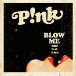 P!nk estrena su nuevo single Blow Me (One Last Kiss)