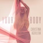 Christina Aguilera estrena el vídeo de su nuevo single, 'Your Body'