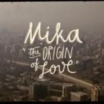 Mika estrena un vídeo promocional para la canción 'Origin Of Love'