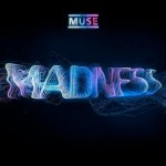 Muse estrenan el vídeo de su nuevo single 'Madness'