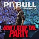 Pitbull estrena su nuevo single, 'Don't Stop The Party'