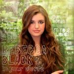 No te pierdas 'In your Words' el nuevo videoclip de Rebecca Black