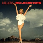 thekillers atomic bomb