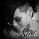 Rihanna anuncia 'Stay' como nuevo single de 'Unapologetic'