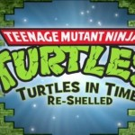 "Análisis – ""TMNT: Turtles in Time Re-shelled"""