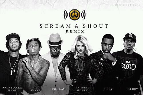 Scream & shout remix