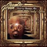 Cee Lo Green estrena el vídeo de su nuevo single, 'Only You'