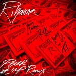 Rihanna publica una nueva versión de 'Pour It Up' junto a Rick Ross, Juicy J, Young Jeezy y T.I.