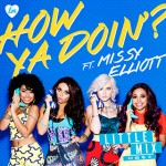 Little Mix y Missy Elliot estrenan el vídeo de 'How Ya Doin'