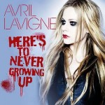 Estreno del nuevo single de Avril Lavigne, 'Here's To Never Growing Up'