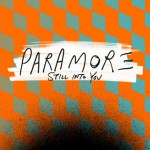 Paramore estrena nuevo single, 'Still Into You'