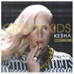 Ke$ha publica como nuevo single el tema &#8216;Crazy Kids&#8217; en colaboracin con will.i.am