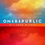 OneRepublic publican el vídeo de su nuevo single 'If I Lose Myself'