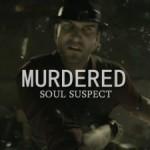 #E3 2013: Nuevo trailer de 'Murdered: Soul Suspect'