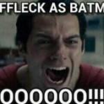 Una petición acumula más de 50.000 firmas para que Ben Affleck no sea Batman