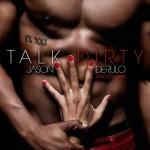 Jason Derulo estrena la versión en español de 'Talk Dirty'