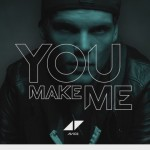 Avicii publica su nuevo single, 'You Make Me'