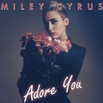 El nuevo single de Miley Cyrus será 'Adore You'