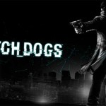 Nuevo trailer y fecha de lanzamiento oficial de 'Watch Dogs'