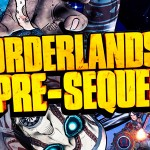 Primer trailer de 'Borderlands: The Pre-Sequel'